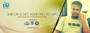 Addicted to Life Campaign Kerala