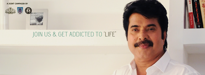 Addicted to Life Campaign Kerala