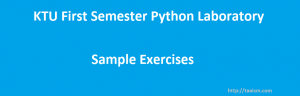 KTU First Semester Python Laboratory Exercises (Questions)